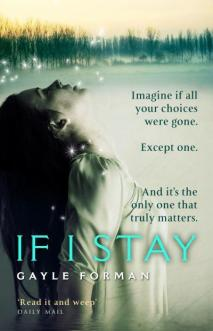 Book Review: If I Stay by Gayle Forman